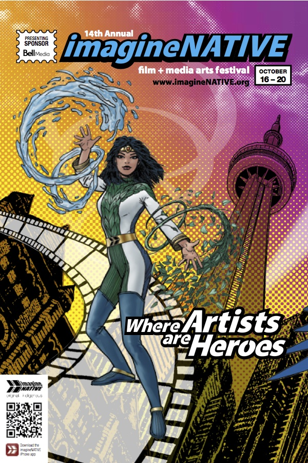 Comic book style poster for Imaginenative Indigenous Film and Media Festival, female figure in superhero attire stands in front of the CN Tower